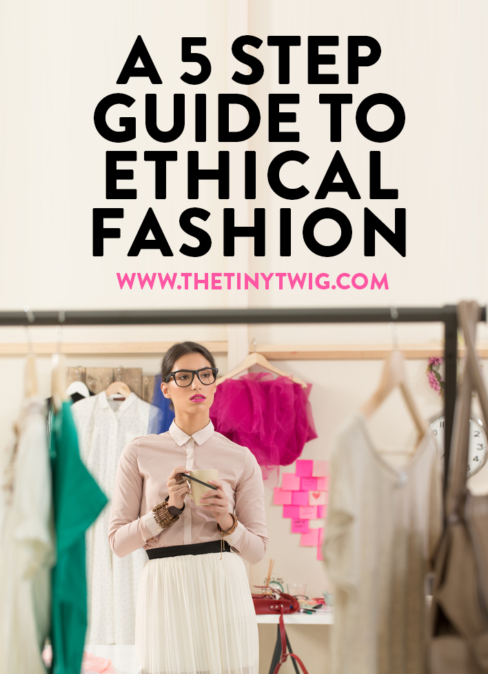 5-STEP-GUIDE-TO-ETHICAL-FASHION