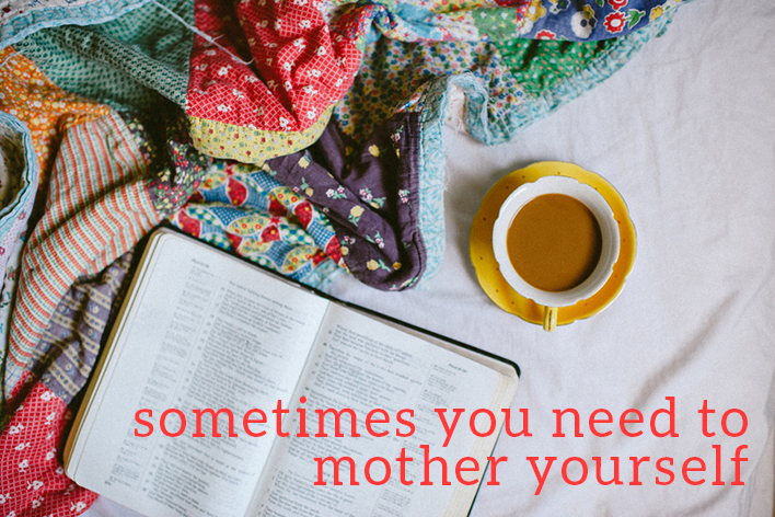 mother yourself
