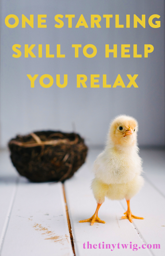 one skill to learn to relax