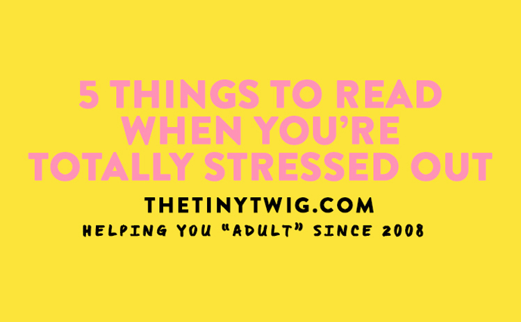 5 Books to Read When You're Stressed Out